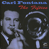 Play & Download The Fifties by Carl Fontana | Napster
