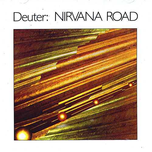 Play & Download Nirvana Road by Deuter | Napster