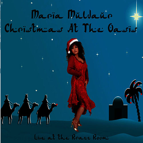 Christmas at the Oasis by Maria Muldaur