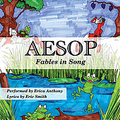 Aesop: Fables in Song by Erica Anthony