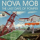 Play & Download The Last Days Of Pompeii by Nova Mob | Napster