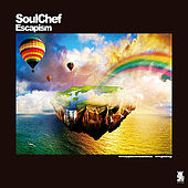 Play & Download Escapism by SoulChef | Napster
