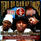 Play & Download CrazyNDaLazDayz by Tear Da Club Up Thugs | Napster