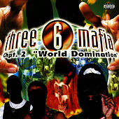 Chapter 2: World Domination by Three 6 Mafia