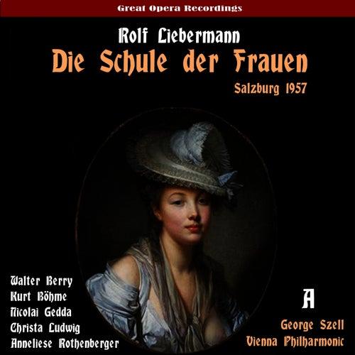 Play & Download Liebermann: Die Schule der Frauen (The School for Wives), Vol. 1 [Live Salzburg Festival 1957] by Vienna Philharmonic | Napster