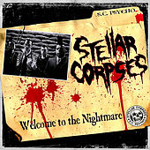 Welcome To The Nightmare by Stellar Corpses
