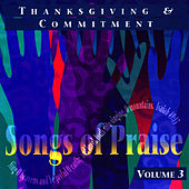 Thanksgiving and Commitment - Songs of Praise Collection Volume 3 by The London Fox Singers