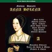 Donizetti: Anna Bolena, Vol. 1 [1957] by Orchestra e Coro del Teatro alla Scala di Milano