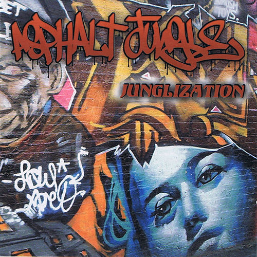 Play & Download Junglization by Asphalt Jungle | Napster
