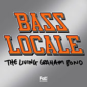 Bass Locale by Graham Bond