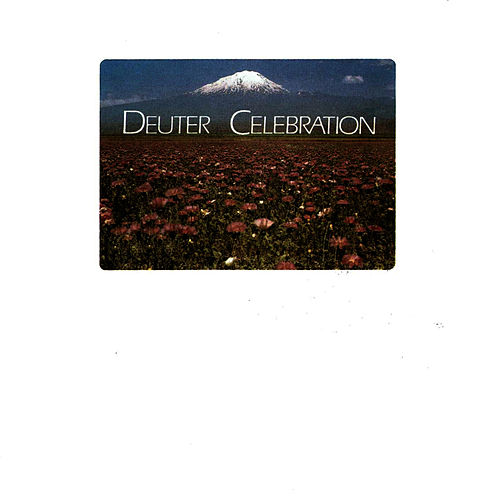 Play & Download Celebration by Deuter | Napster