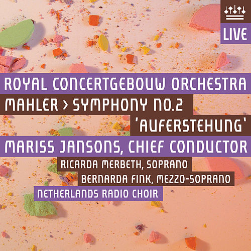 Mahler: Symphony No. 2 'Auferstehung' by Royal Concertgebouw Orchestra