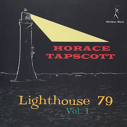 Lighthouse 79, Vol. 1 by Horace Tapscott