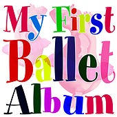 My First Ballet Album by The London Fox Orchestra