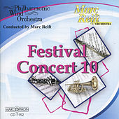 Play & Download Festival Concert 10 by Philharmonic Wind Orchestra | Napster