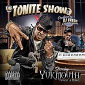 The Tonite Show With Yukmouth