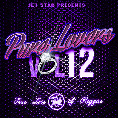 Play & Download Pure Lovers Volume 12 by Various Artists | Napster