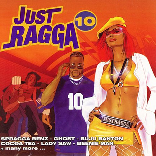 Just Ragga Volume 10 by Various Artists