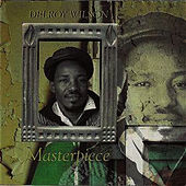 Play & Download Masterpiece by Delroy Wilson | Napster