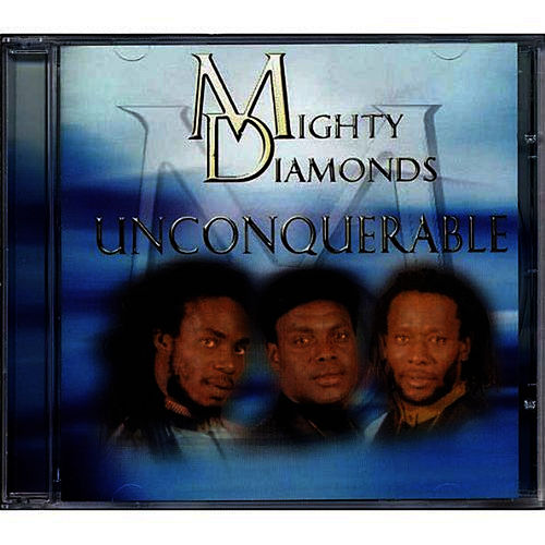 Play & Download Unconquerable by The Mighty Diamonds | Napster
