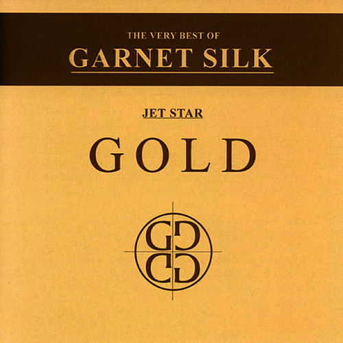 The Very Best Of Garnet Silk by Garnett Silk