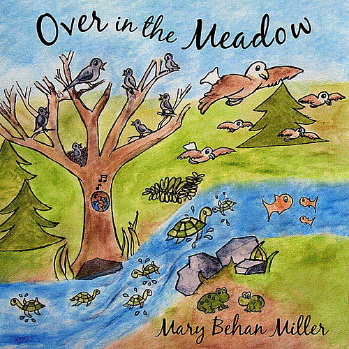 Over In The Meadow by Mary Behan Miller