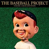 Vol. 2: High and Inside by The Baseball Project
