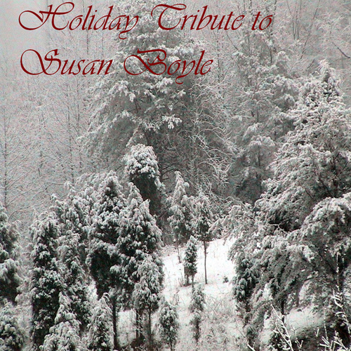 Play & Download Susan Boyle Holiday Tribute by Various Artists | Napster