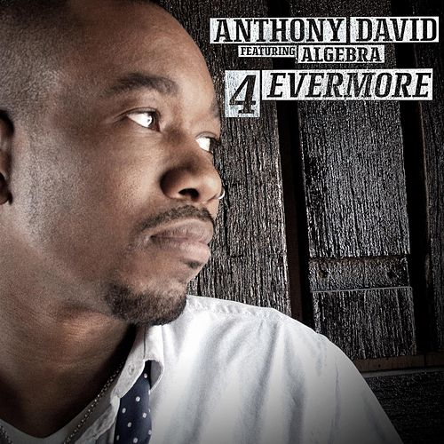 Play & Download 4evermore Feat. Algebra by Anthony David | Napster