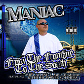 From The Frontline To The South by Maniac