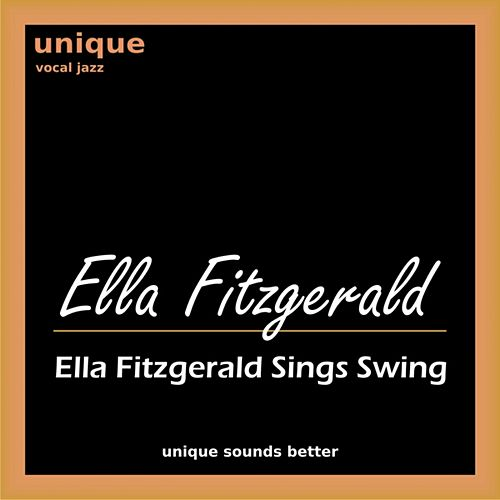 Ella Fitzgerald Sings Swing by Various Artists