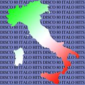 Play & Download Disco 80 Italo Hits by Various Artists | Napster