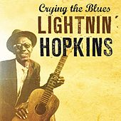 Play & Download Crying The Blues by Lightnin' Hopkins | Napster