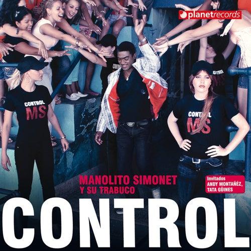 Play & Download Control by Manolito Simonet Y Su Trabuco | Napster