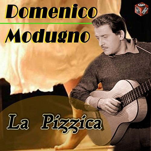 Play & Download La pizzica by Domenico Modugno | Napster