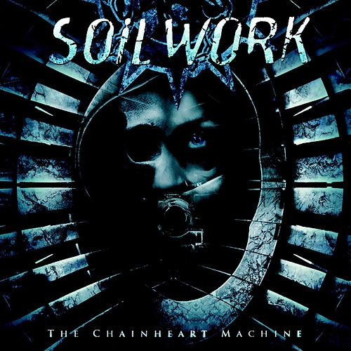 Play & Download The Chainheart Machine by Soilwork | Napster