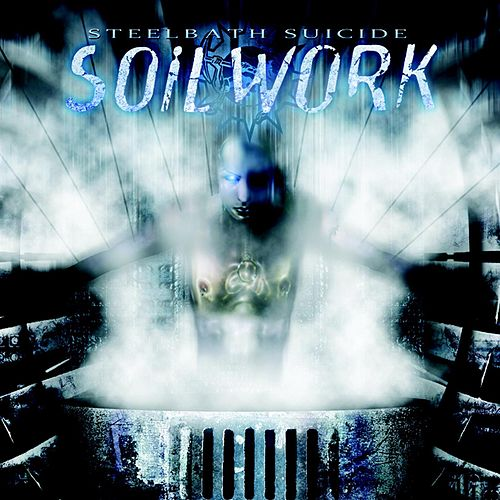 Play & Download Steelbath Suicide by Soilwork | Napster