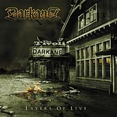 Layers of live by Darkane