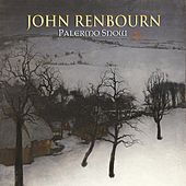 Play & Download Palermo Snow by John Renbourn | Napster