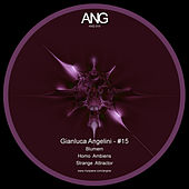 Play & Download Ang#15 by Gianluca Angelini | Napster