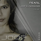 J00F DJ Sessions - Volume 1 - mixed by Pearl by Various Artists