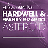 Play & Download Asteroid by Hardwell | Napster