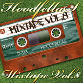 Play & Download Mixtape Vol.8 by Hood Fellas | Napster
