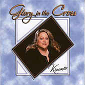 Play & Download Glory in the Cross by Kim Golembeski | Napster