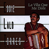 La Vida Que Me Diste by Eddie