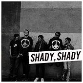 Play & Download Shady, Shady by Alive In Standby | Napster