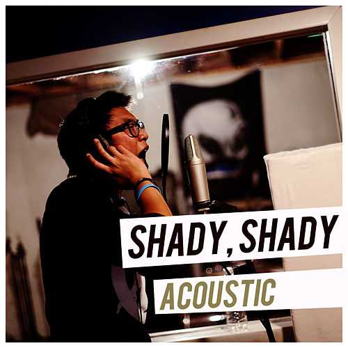 Shady, Shady (Acoustic) by Alive In Standby