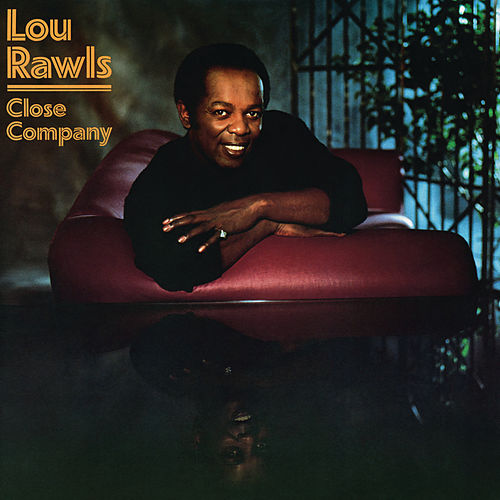 Play & Download Close Company by Lou Rawls | Napster