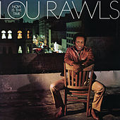 Now Is The Time by Lou Rawls