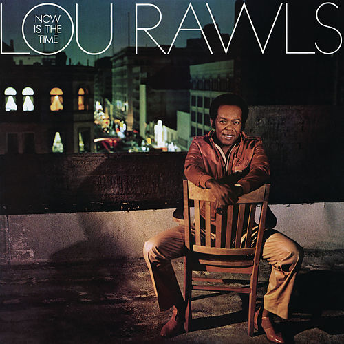 Play & Download Now Is The Time by Lou Rawls | Napster